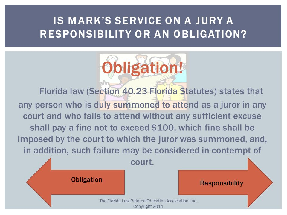 IS MARK'S SERVICE ON A JURY A RESPONSIBILITY OR AN OBLIGATION.