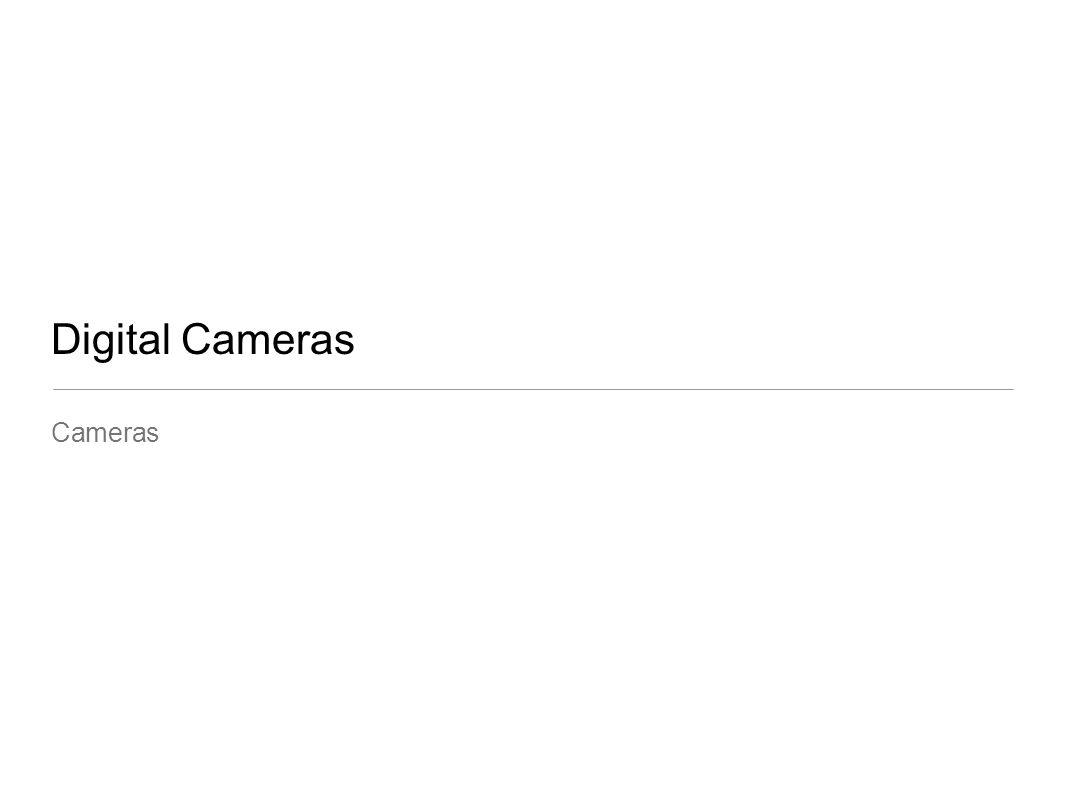 Digital Cameras Cameras