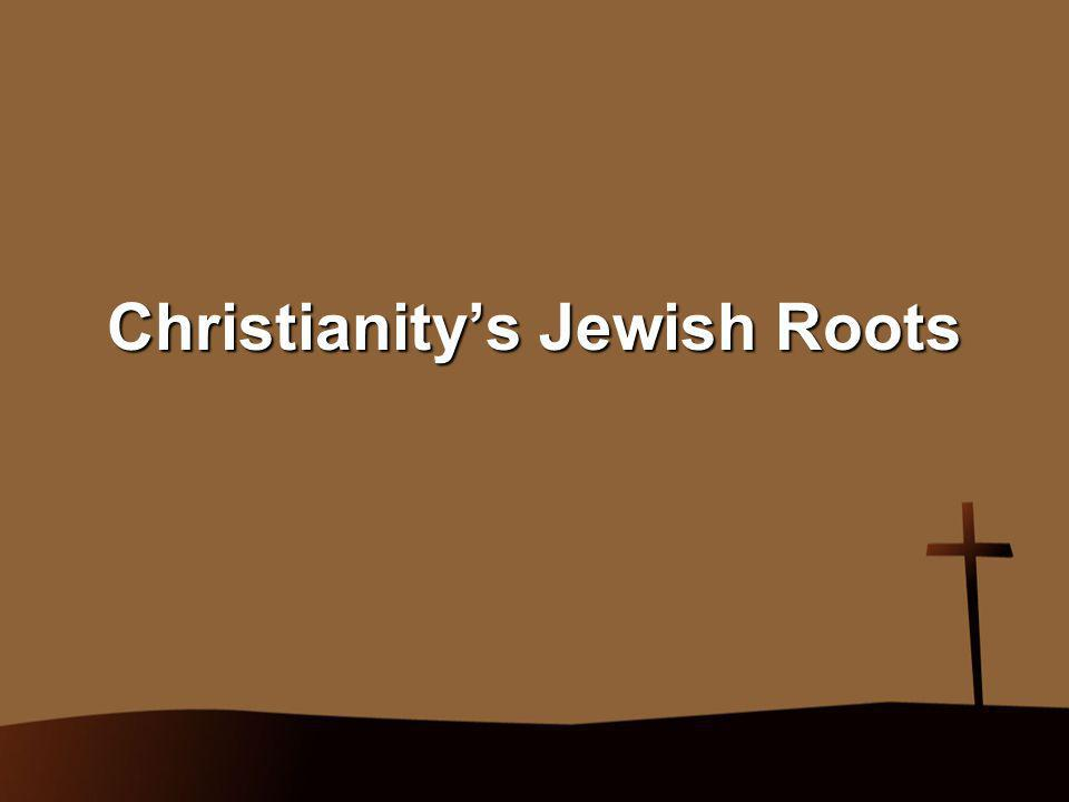 Christianity's Jewish Roots