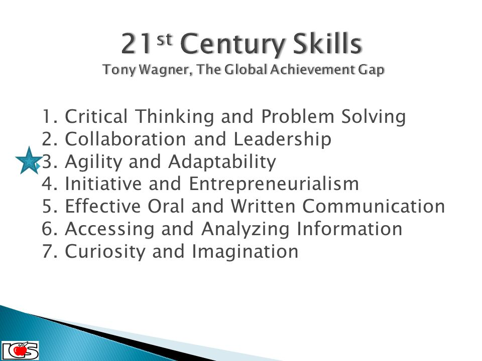  5. 4. 4. C 2 Cohort September, 2013 1. Critical Thinking and Problem Solving 2. Collaboration and Leadership 3. Agility and Adaptability 4. Initiati