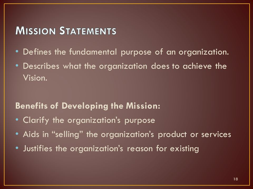 Defines the fundamental purpose of an organization.
