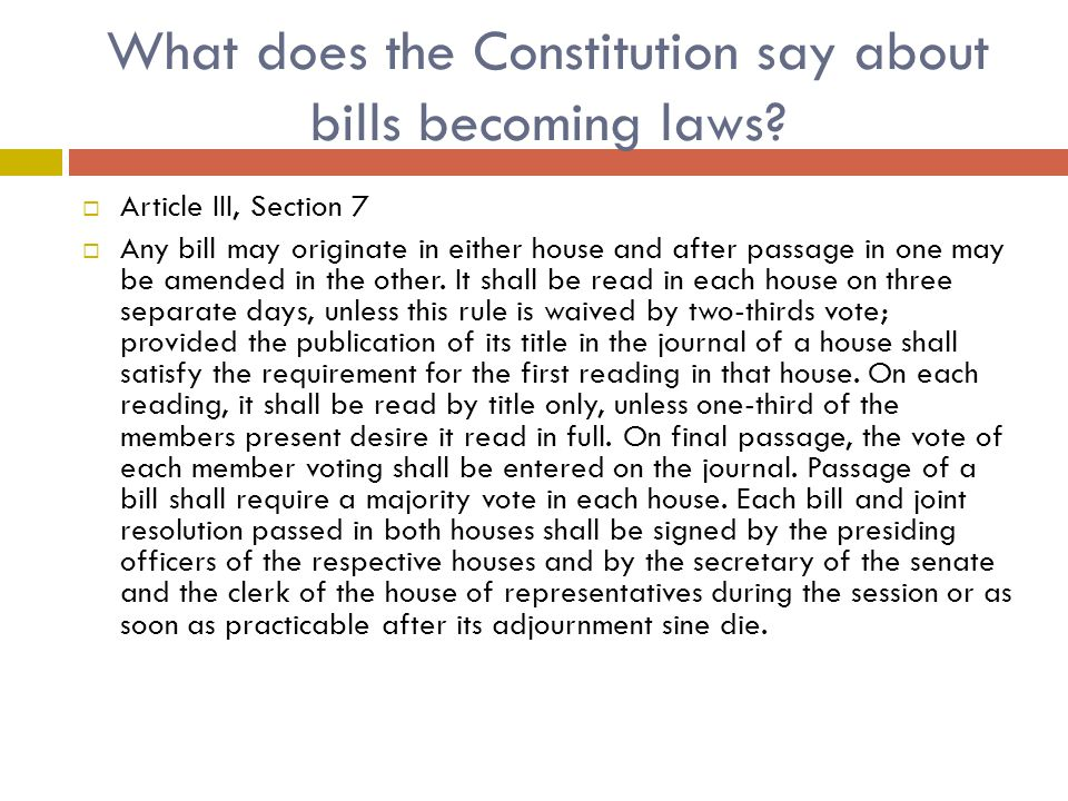 What does the Constitution say about bills becoming laws.