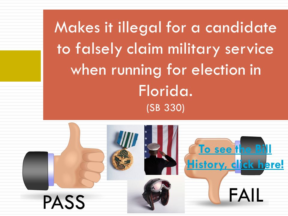 Makes it illegal for a candidate to falsely claim military service when running for election in Florida.