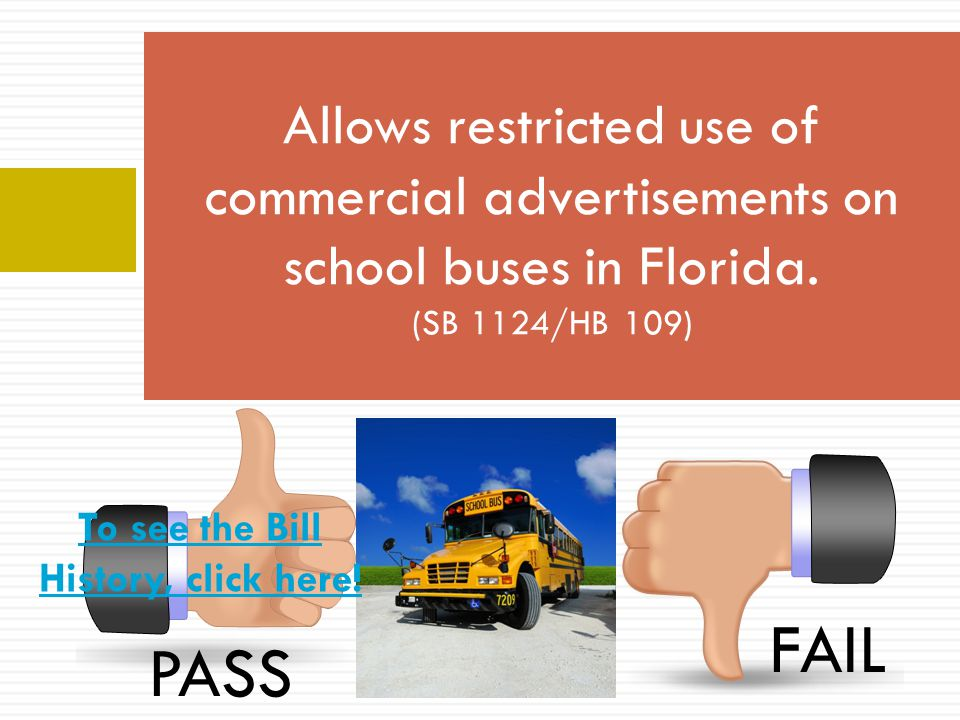 Allows restricted use of commercial advertisements on school buses in Florida.