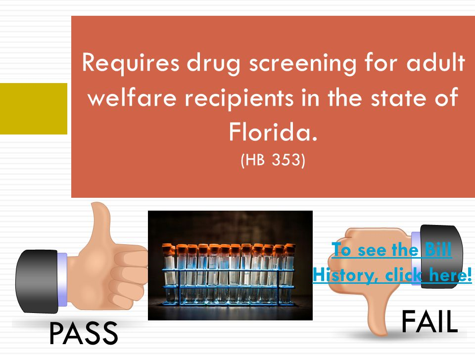 Requires drug screening for adult welfare recipients in the state of Florida.