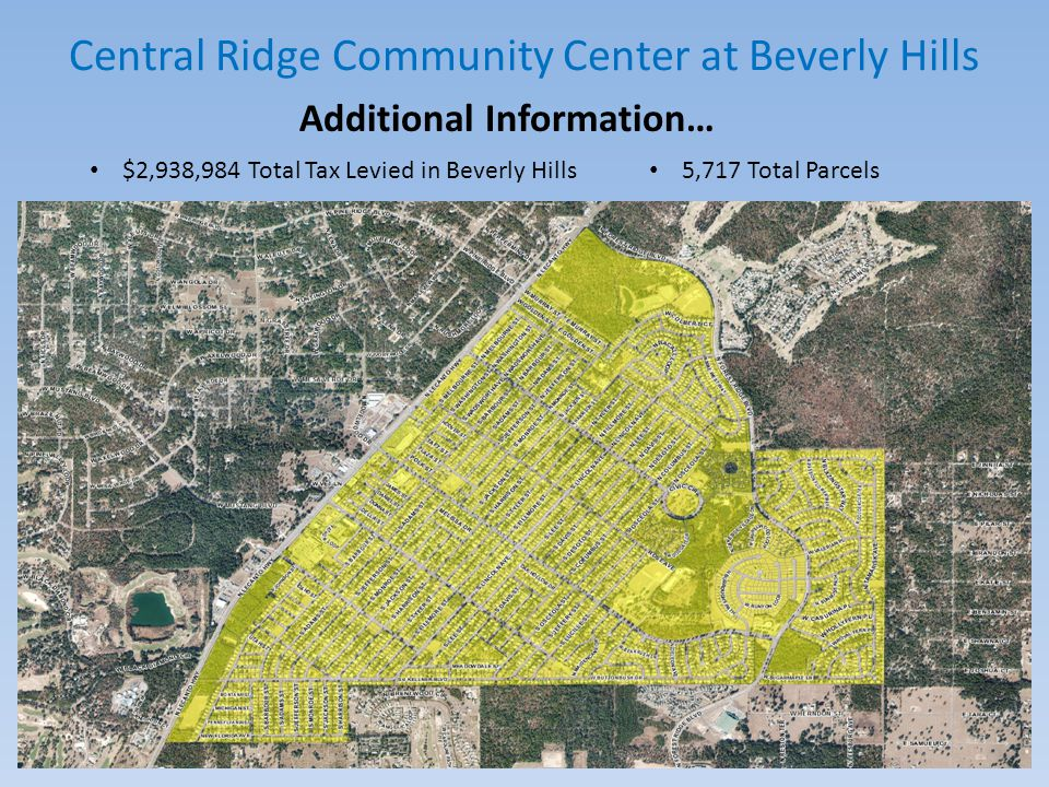 Central Ridge Community Center at Beverly Hills OPTIONS PRESENTED Parks & Recreation staff have come up with five options to present to the Board for Central Ridge Community Center.