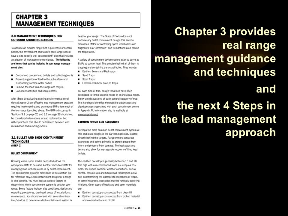 Chapter 3 provides real range management guidance and techniques and the next 4 Steps in the lead management approach