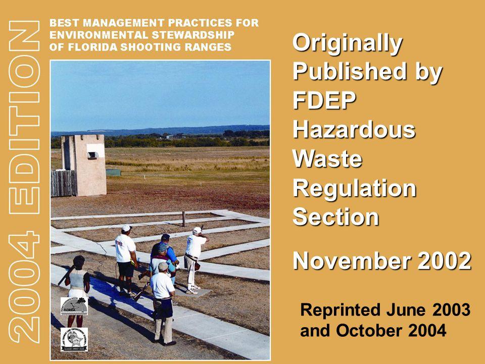 Originally Published by FDEP Hazardous Waste Regulation Section November 2002 Reprinted June 2003 and October 2004