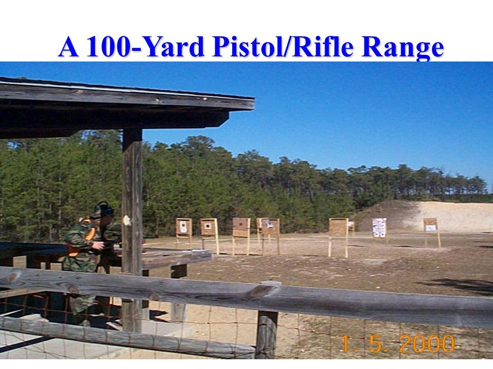 A 100-Yard Pistol/Rifle Range