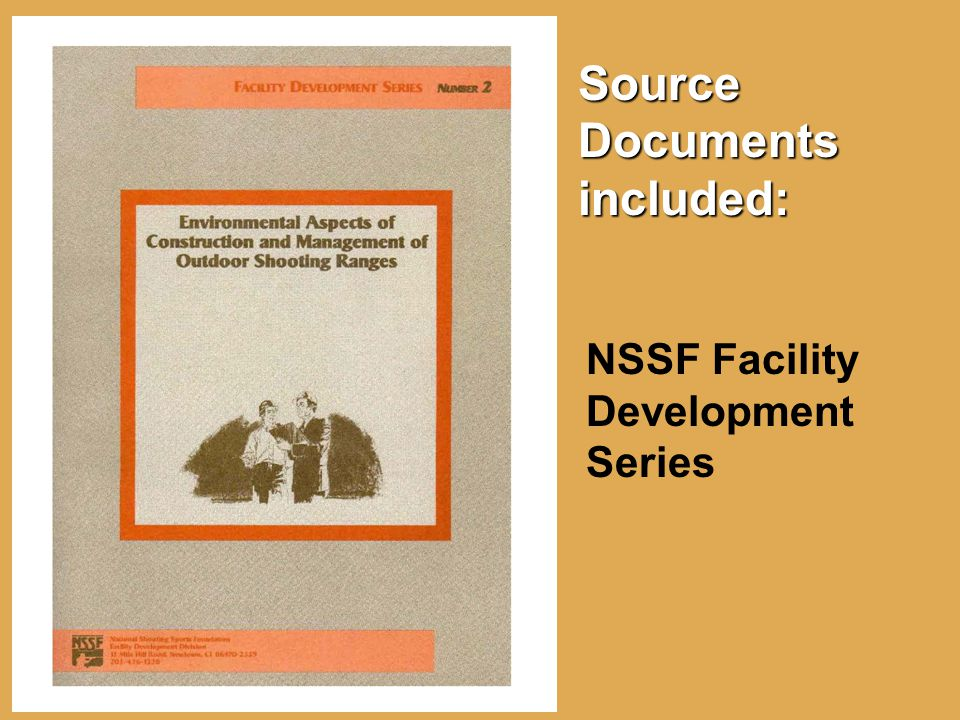 Source Documents included: NSSF Facility Development Series