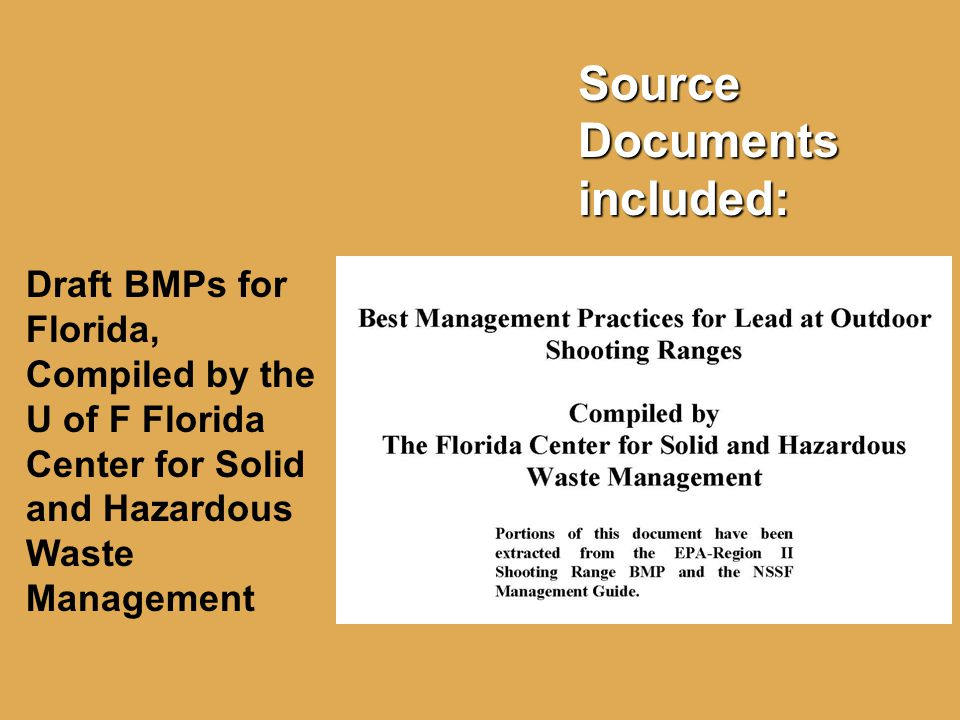 Source Documents included: Draft BMPs for Florida, Compiled by the U of F Florida Center for Solid and Hazardous Waste Management