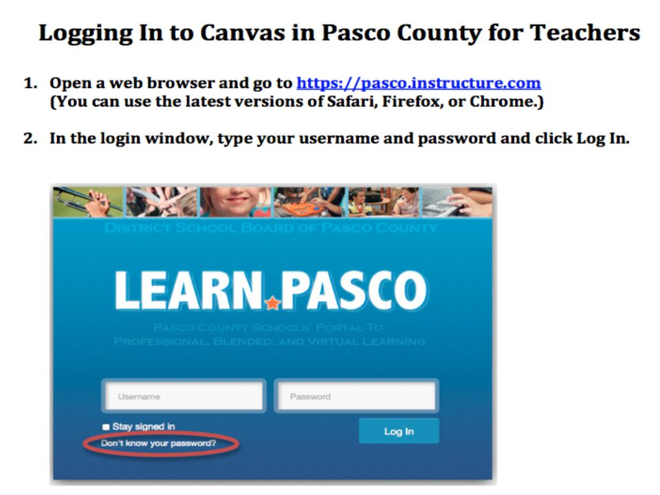 II. How to Get on Canvas Go to https://pasco.instructure.com/login https://pasco.instructure.com/login