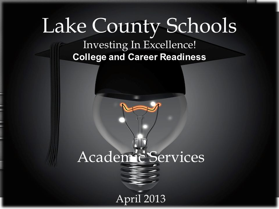 Lake County Schools Investing In Excellence.