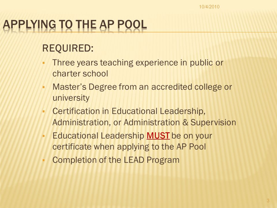 APPLY ELECTRONICALLY  All required items must be sent electronically to AP Pool Application via CAB  Candidates outside Broward Schools submit to: appoolapplication@browardschools.com  Refer to the Non-Instructional Staffing's website (www.broward.k12.fl.us/nis) for required formats for each document 10/4/2010 4