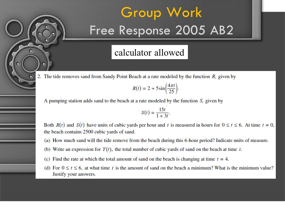 Group Work Free Response 2005 AB2 calculator allowed