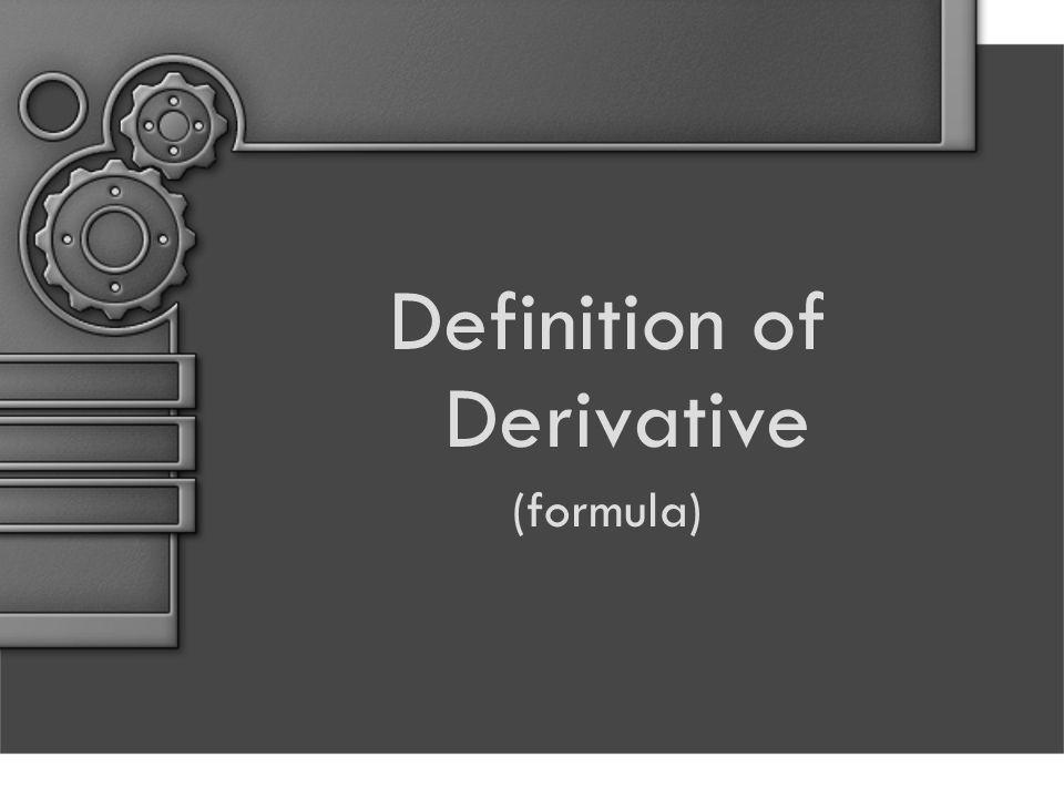 Definition of Derivative (formula)