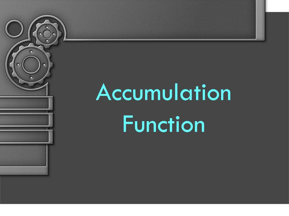 Accumulation Function