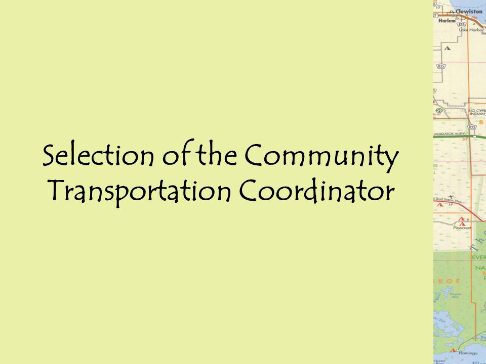 Selection of the Community Transportation Coordinator