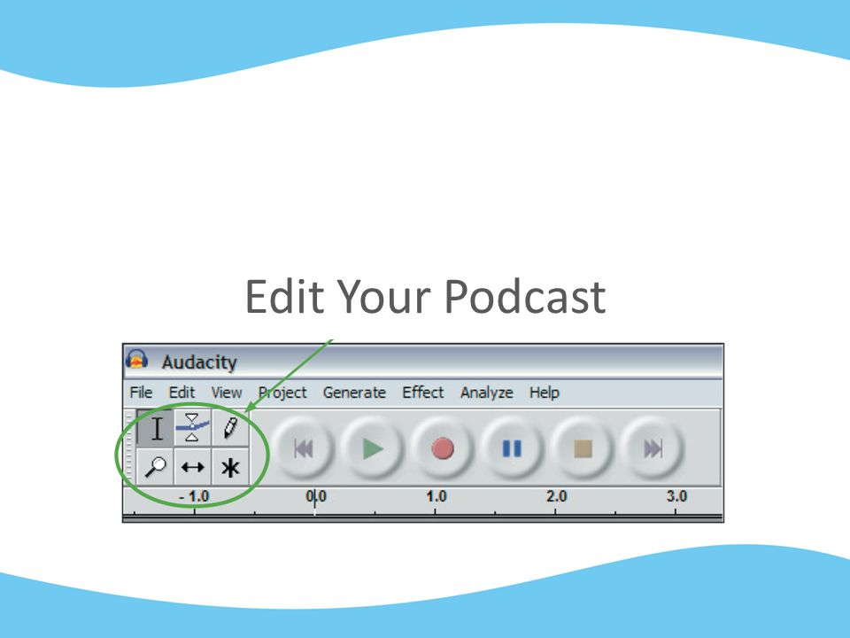 Edit Your Podcast