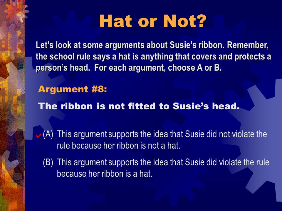 Hat or Not. Argument #7: The ribbon could protect Susie's head from sunlight.