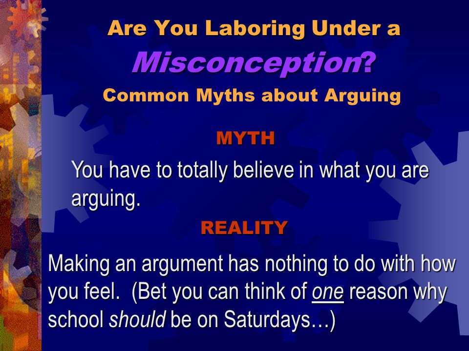 Are You Laboring Under a Arguments can be very calm.