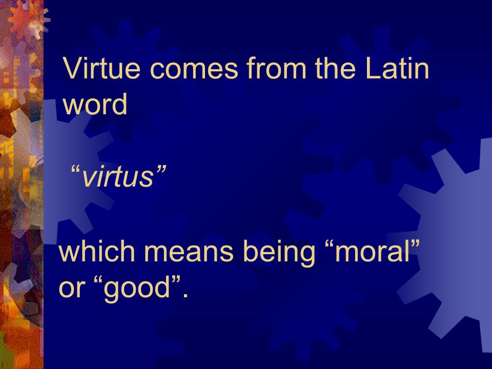 Civic Virtue is the behavior of good citizens.So...
