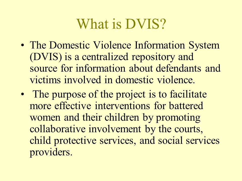 What is DVIS.