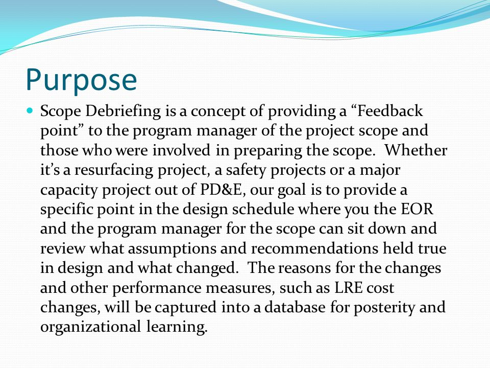Who FDOT Program Manager Technical Scope Team for subject project FDOT Project Manager Consultant Project Manager Consultant Engineer of Record Transportation Systems Manager
