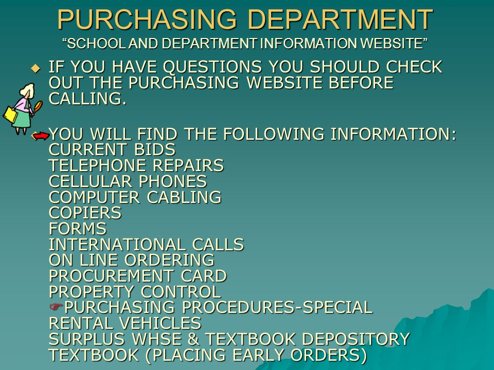 PLEASE CONTACT US  IF YOU DO NOT FIND YOUR ANSWERS ON OUR WEBSITE.