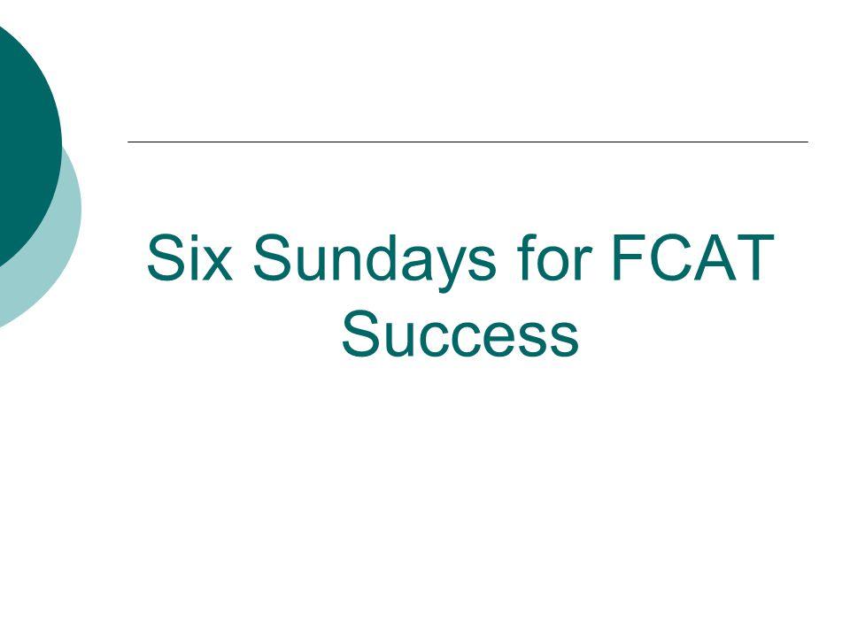Six Sundays for FCAT Success