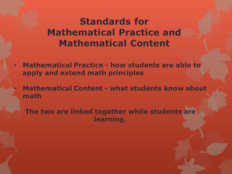 Common Core State Standards for Mathematics Make sense of problems and persevere in solving them.