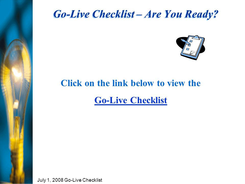 Go-Live Checklist – Are You Ready.