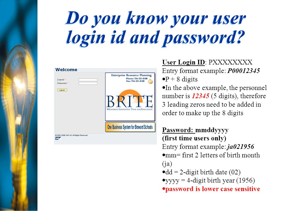Do you know your user login id and password.