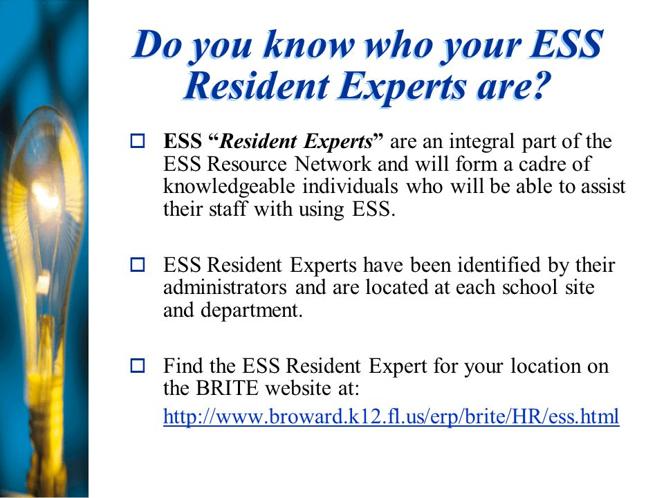 Do you know who your ESS Resident Experts are.
