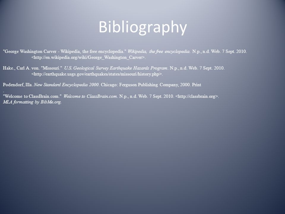 Bibliography Fast facts George Washington Carver - Wikipedia, the free encyclopedia. Wikipedia, the free encyclopedia.