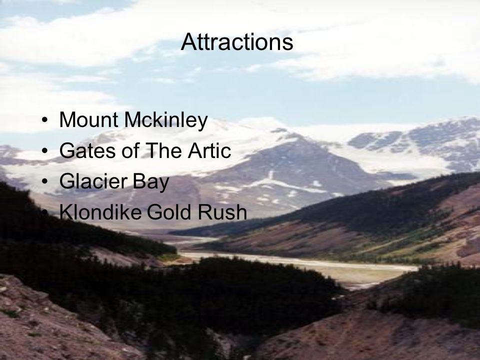 Mount Mckinley Gates of The Artic Glacier Bay Klondike Gold Rush Attractions