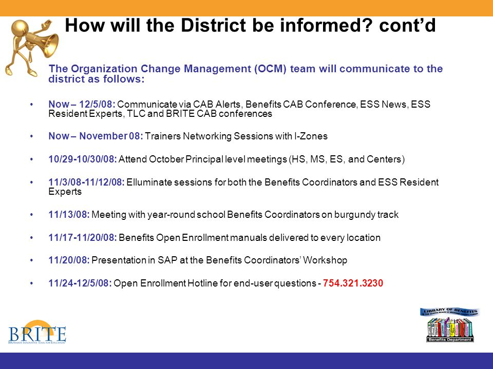 How will the District be informed.