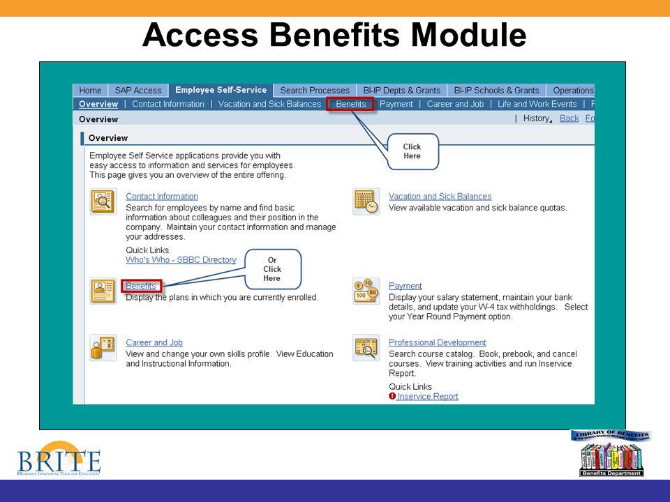 Access Benefits Module