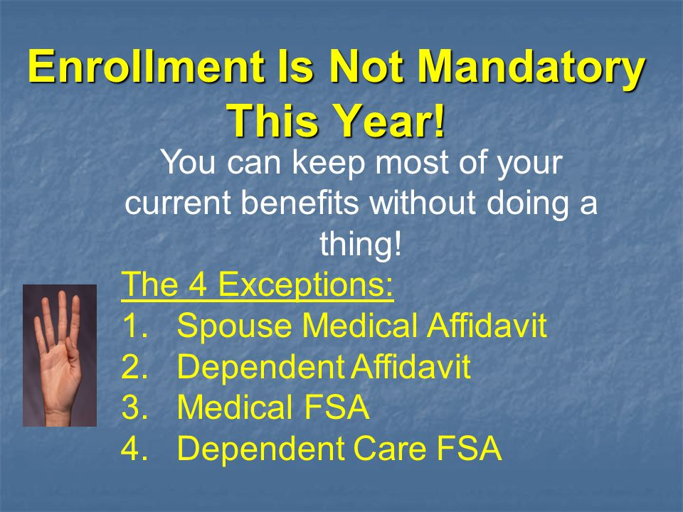 Enrollment Is Not Mandatory This Year.