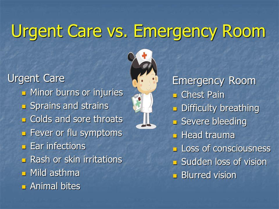Urgent Care vs.