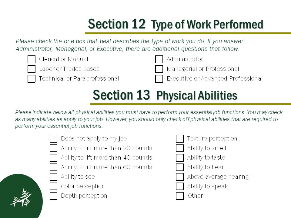 Section 12 Type of Work Performed Kickoff Results After Please check the one box that best describes the type of work you do.