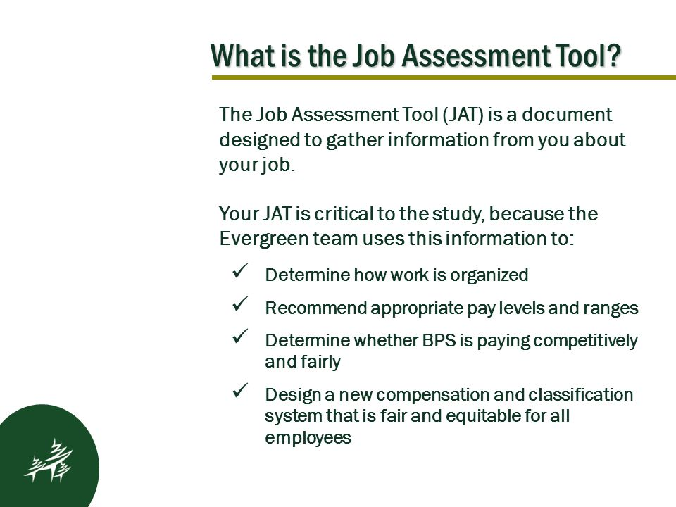What is the Job Assessment Tool.