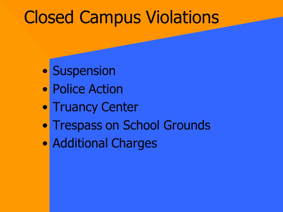 Countryside High School is a Closed Campus!!!