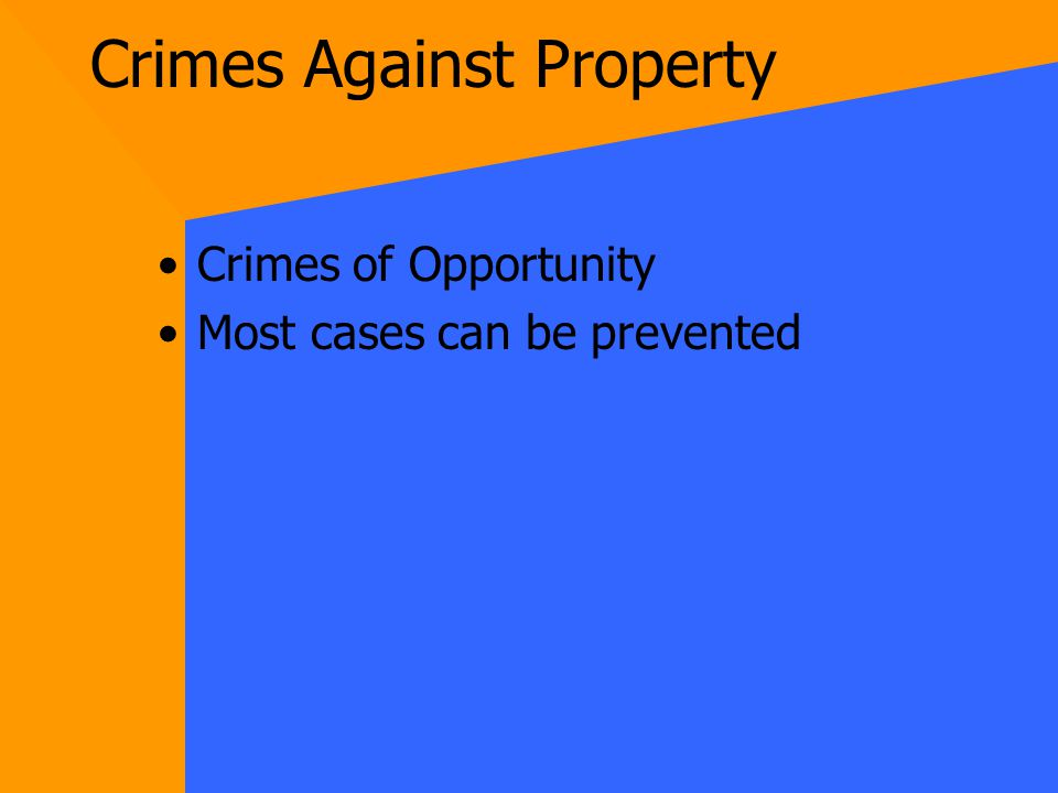 Crimes Against Property Burglary Theft Criminal Mischief/Vandalism