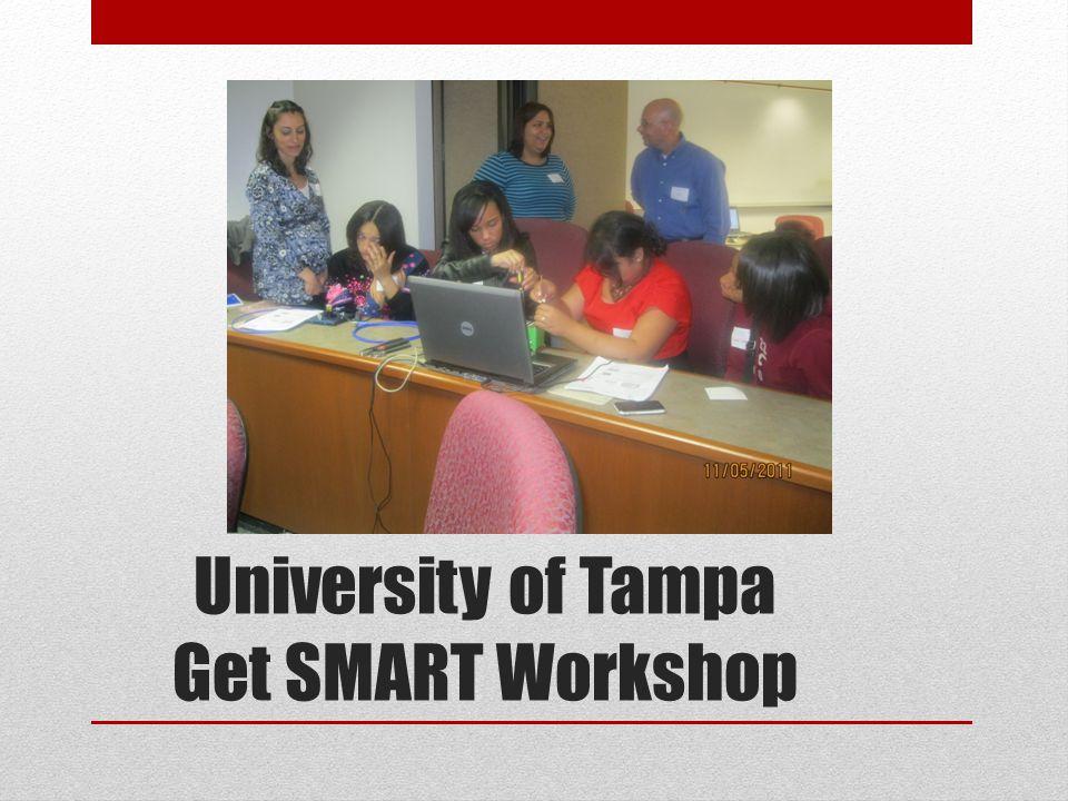 University of Tampa Get SMART Workshop