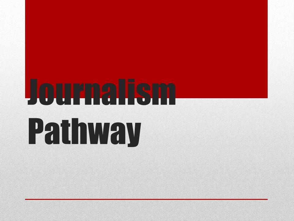 Journalism Pathway