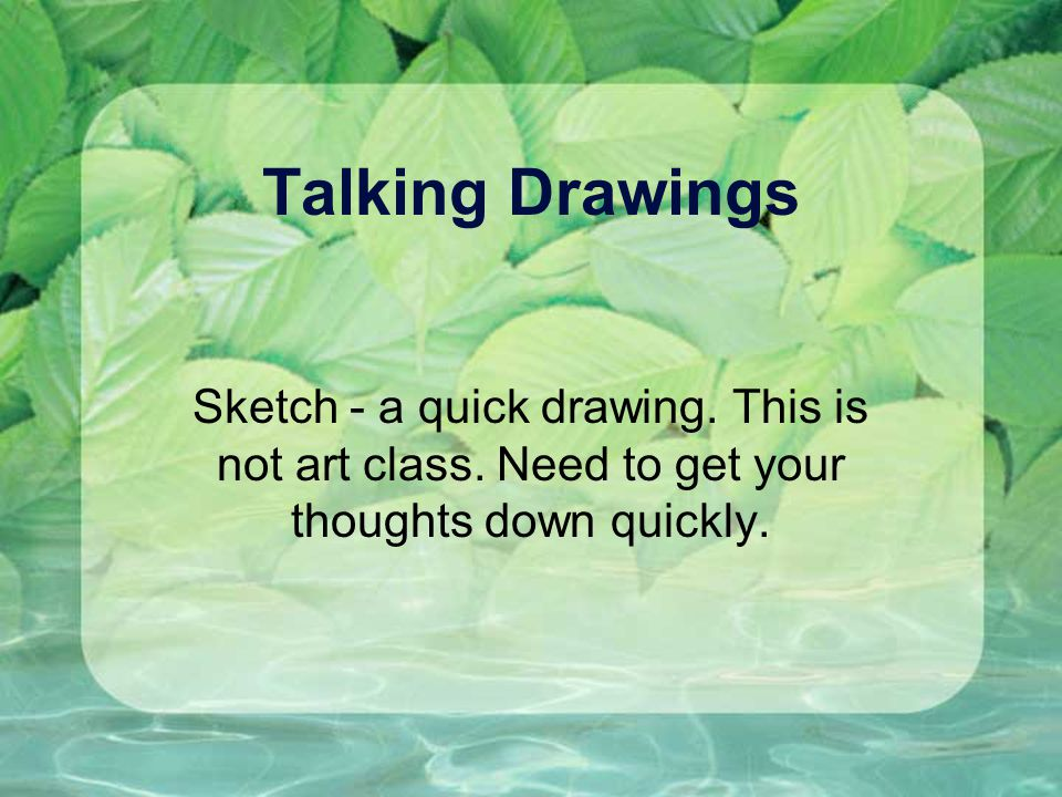 Talking Drawings Sketch - a quick drawing. This is not art class.