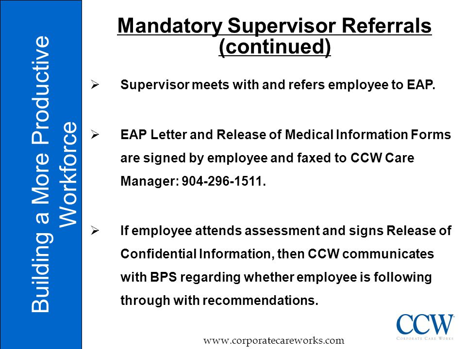  Supervisor meets with and refers employee to EAP.