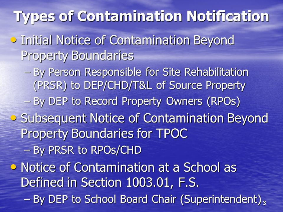 Initial Notice Form – 62-770.900(3) 14 Attach Contaminant Data Tables for Each Contaminated Medium (groundwater, soil, surface water or sediment) Listing: Attach Contaminant Data Tables for Each Contaminated Medium (groundwater, soil, surface water or sediment) Listing: –Sample locations & dates –Names of COCs detected above CTLs –The corresponding CTL If multiple CTLs exceeded, list health based CTL If multiple CTLs exceeded, list health based CTL Toluene (40/1400), Ethylbenzene (30/700), Total Xylenes (20/1400), Acenaphthene (20/420) Toluene (40/1400), Ethylbenzene (30/700), Total Xylenes (20/1400), Acenaphthene (20/420) –The reason for the CTL Health Based or Taste & Odor for groundwater Health Based or Taste & Odor for groundwater Leachability or Residential Direct Exposure for soil Leachability or Residential Direct Exposure for soil