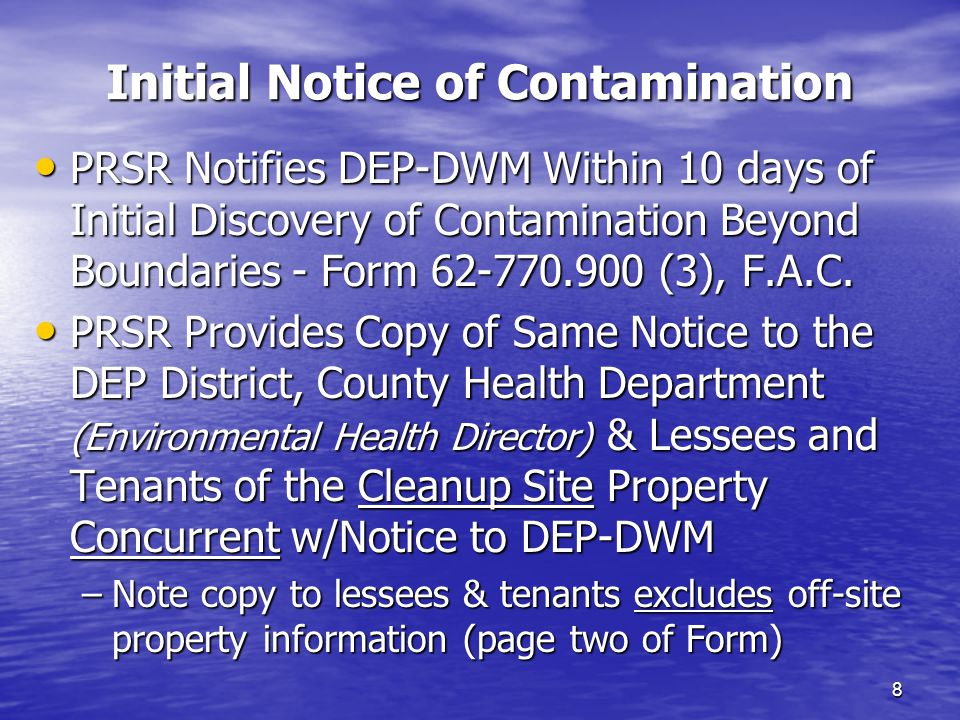 Subsequent Notice for TPOC 19 TPOC Notices Must Include: TPOC Notices Must Include: –Proposed agency action –Location of cleanup site –Name & address of PRSR –Location of relevant technical documents –Name & address of DEP or LP Site Manager –Paragraph including statement Persons receiving this notice shall have the opportunity to comment on the Department's proposed action within 30 days of receipt of this notice